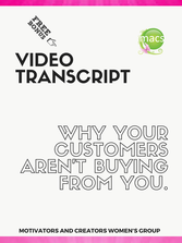 Video Transcript of why your customers arent buying from you