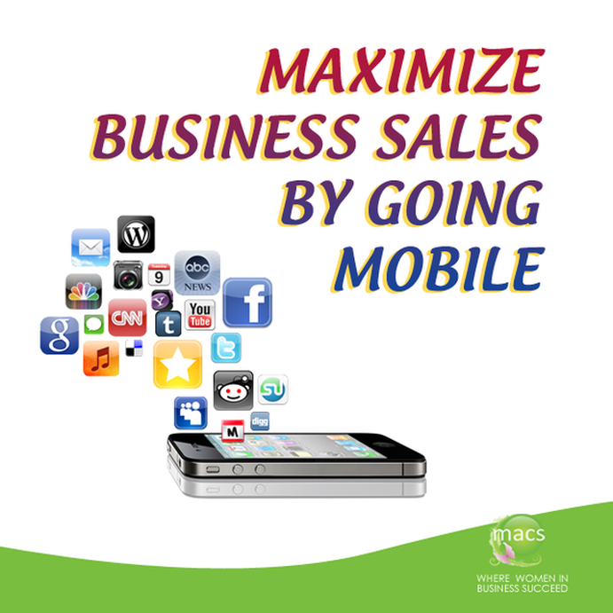 Maximize business sales going mobile