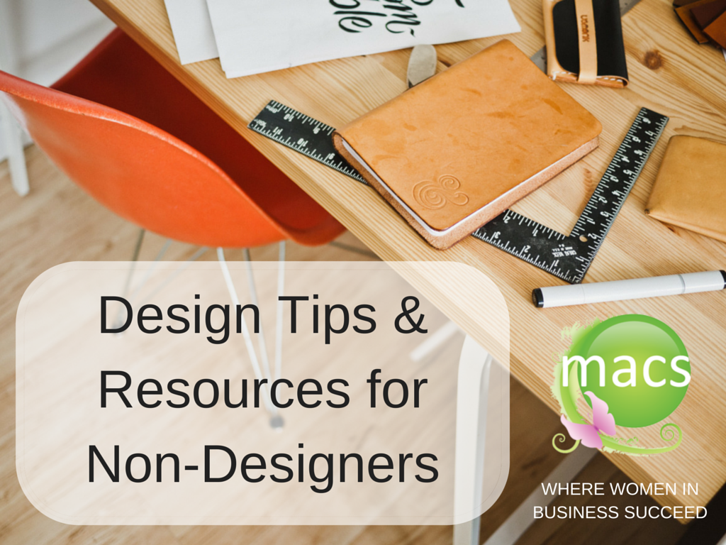 Design Tips and resources for business women, non designers to use to create compelling images