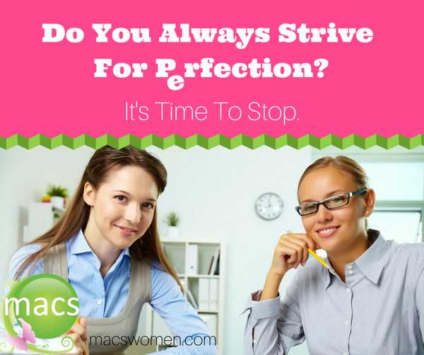 Do you always strive for perfection