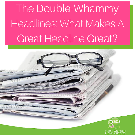 Double-Whammy Headlines What Makes A Great Headline Great