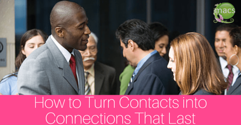 Turn contacts into connections that last