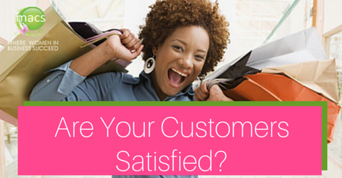 Are customers satisfied? Tips to make sure
