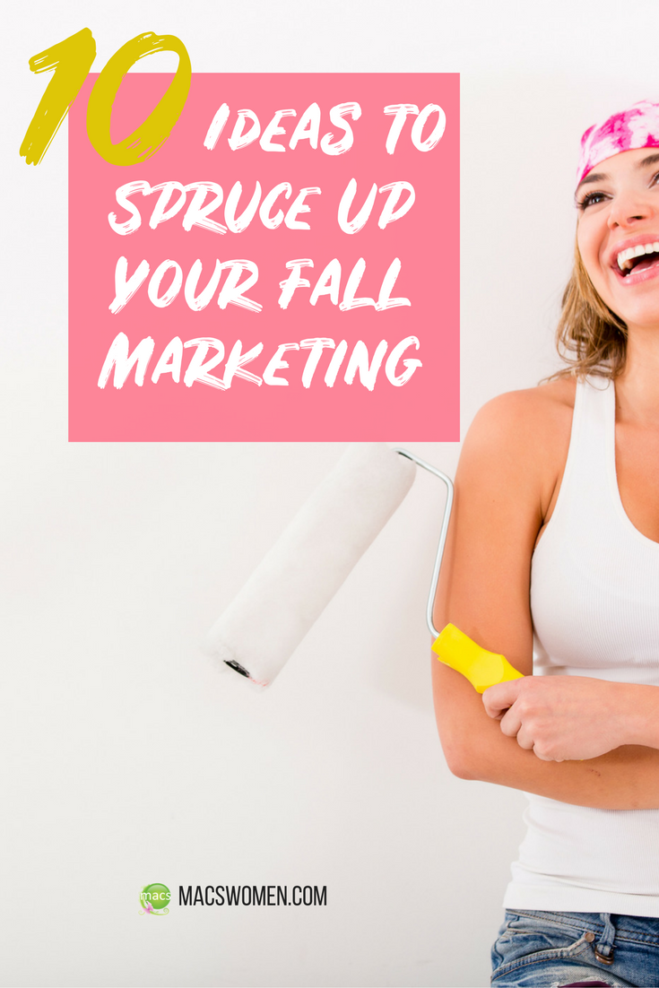 10 ideas to spruce up your fall marketing