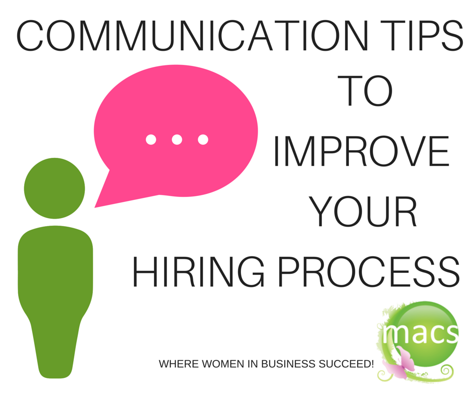 businesswomen, hiring, recruiters, women recruiters, communication tips, MACs Women