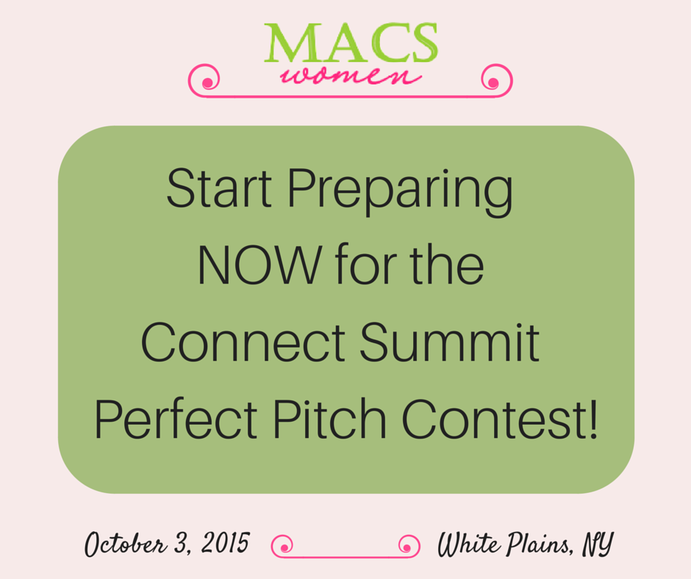 MACs Women, Perfect Pitch Contest, 2015 MACs Women Connect Summit, prepare, perfect pitch, elevator pitch, business pitch, women entrepreneurs, businesswomen