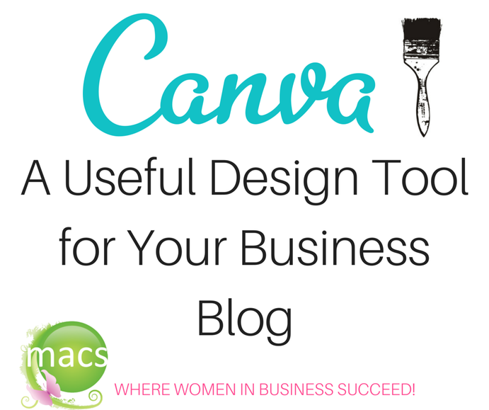 MACs Women, business blogs, women in business, female bloggers, Canva, design, graphic design platform