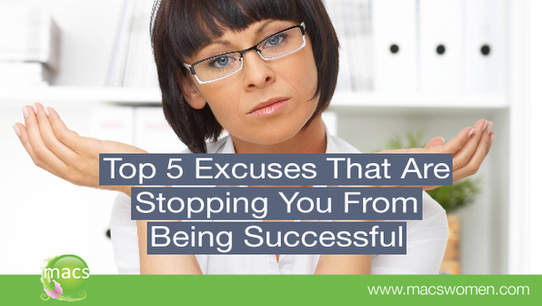 top 5 excuses that are stopping you from being successful
