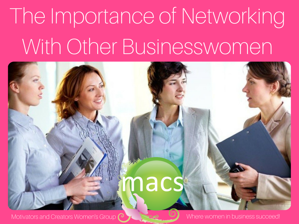 networking, businesswomen, business summit, MACs Women Connect Summit, women entrepreneurs, female business owners