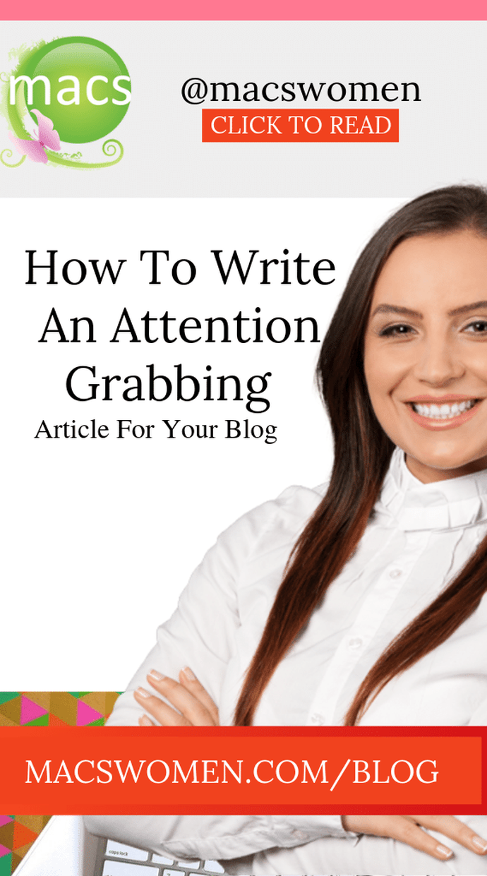 How to write an attention grabbing article for your blog